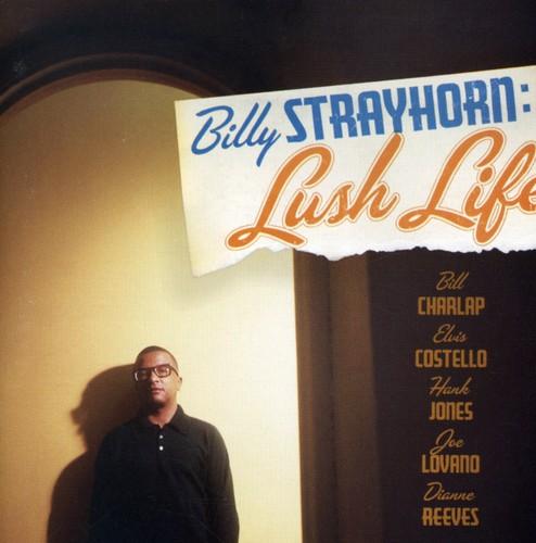 Billy Strayhorn: Lush Life (Original Soundtrack)