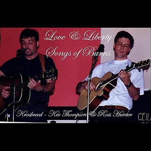 Love & Liberty (Songs of Burns)