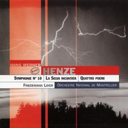 Henze: Sym No 10 /  la Selva Incantata /  Quattro Poemi