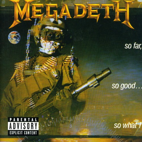 Megadeth-So Far So Good So What