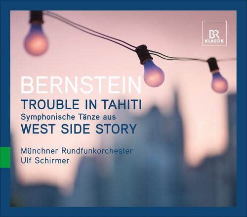 Bernstein, L. : Trouble in Tahiti: Symphonic D