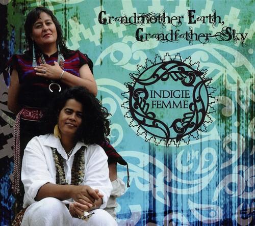 Grandmother Earth Grandfather Sky