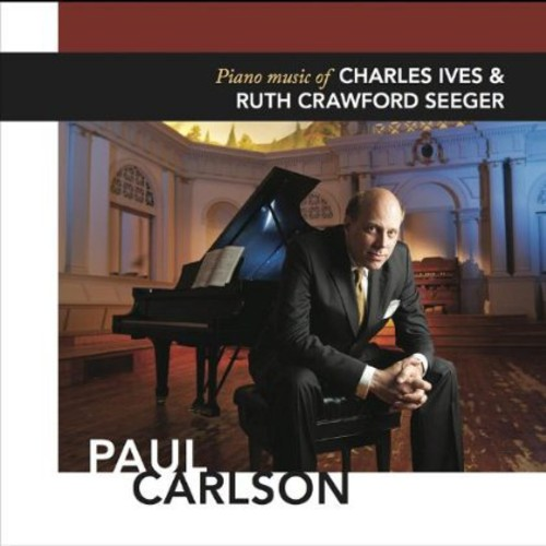 Piano Music of Charles Ives & Ruth Crawford Seeger