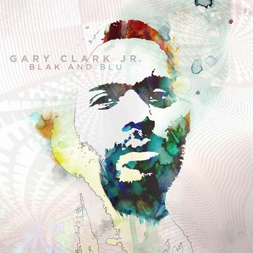 Gary Clark Jr.-Blak and Blu