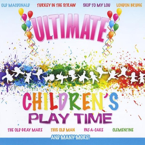 Ultimate Children's Play Time