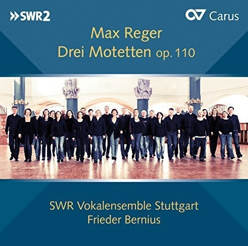 Reger: Three Motets Op.110