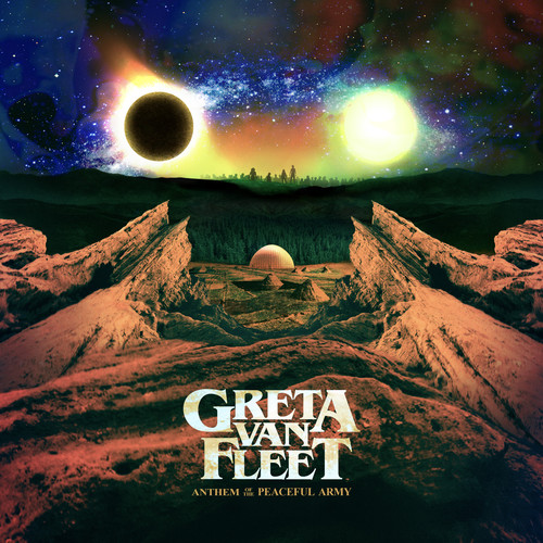 Greta Van Fleet-Anthem Of The Peaceful Army