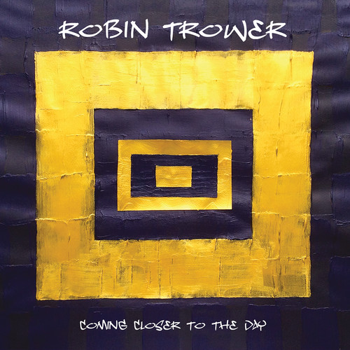 Robin Trower-Coming Closer to the Day