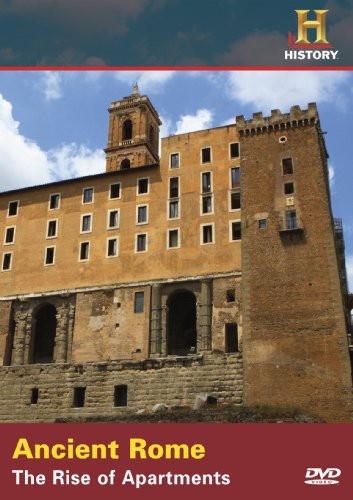 Ancient Rome: The Rise of Apartments