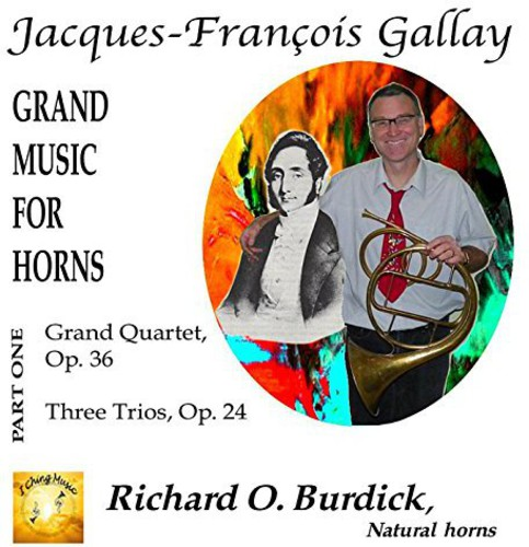 J. F. Gallay's Grand Music for Horns 1