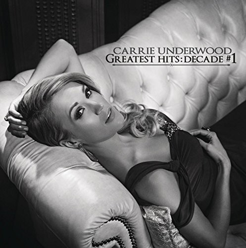 Carrie Underwood-Greatest Hits: Decade #1