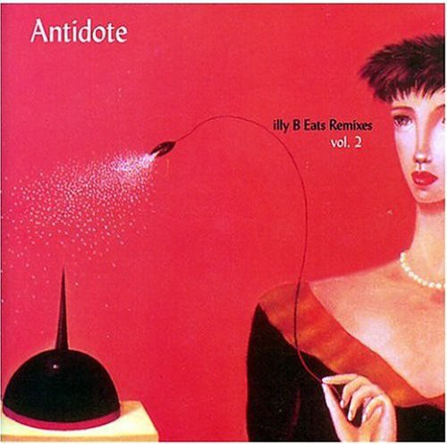 Antidote: Illy B Eats Remixes, Vol. 2