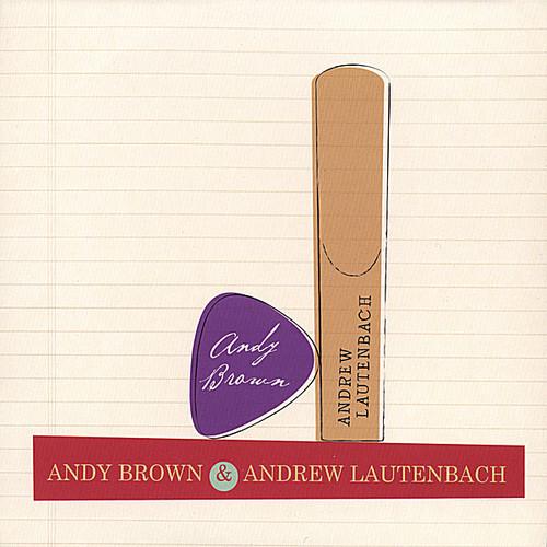 Amdy Brown & Andrew Lautenbach