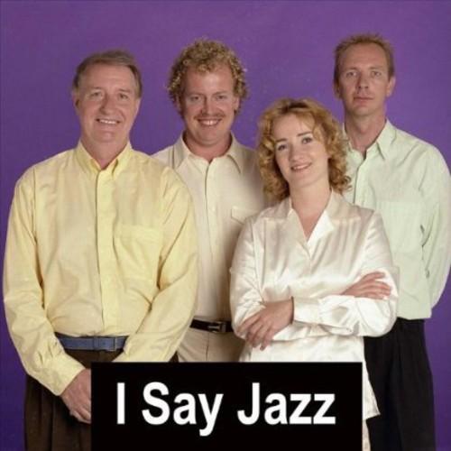 I Say Jazz