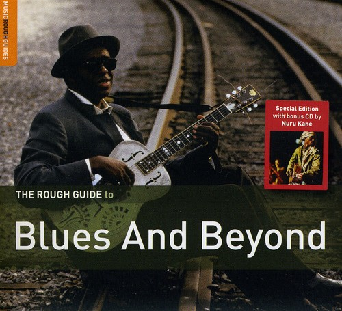 The Rough Guide To Blues and Beyond [Special Edition] [Bonus CD] [Digipak]