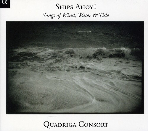 Ships Ahoy Songs of Winds Waters & Tides