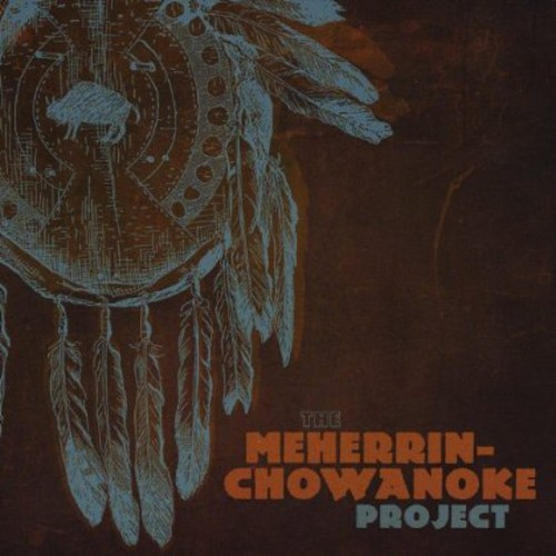 Meherrin-Chowanoke Project /  Various