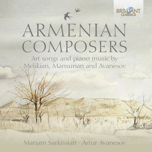 Armenian Composers - Art Songs & Piano Music