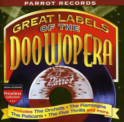 Great Labels Of Doo Wop: Parrot