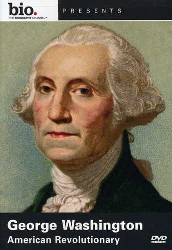 George Washington: American Revolutionary