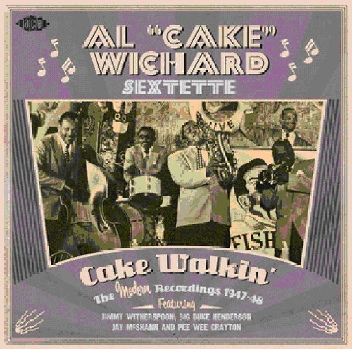 Cake Walkin: The Modern Recordings 1947-48 [Import]