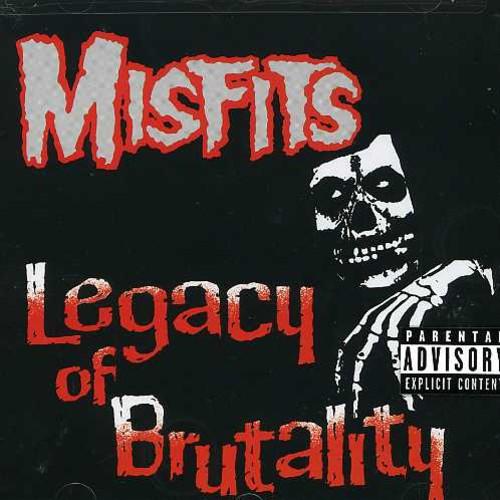 Misfits-Legacy of Brutality