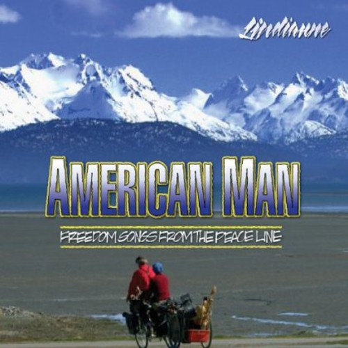 American Man Freedom Songs from the Peace Line
