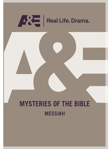 Mysteries of the Bible: Messiah