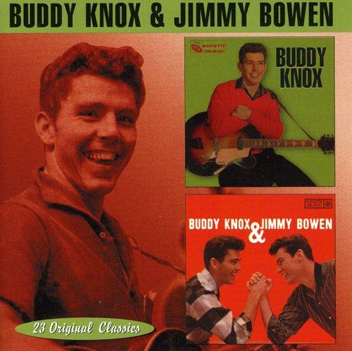 Buddy Knox /  Buddy Knox & Jimmy Bowen