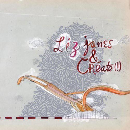 Liz Janes and Create
