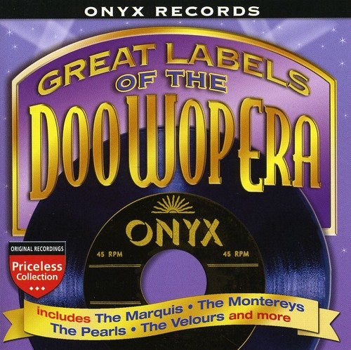 Great Labels Of Doo Wop: Onyx