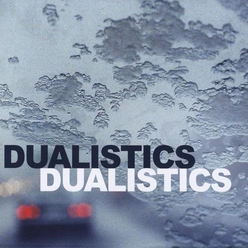 Dualistics