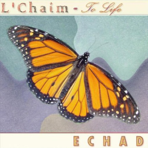 L'chaim-To Life