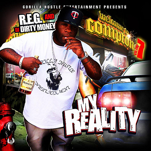 My Reality: Welcome to Compton*Vol. 7
