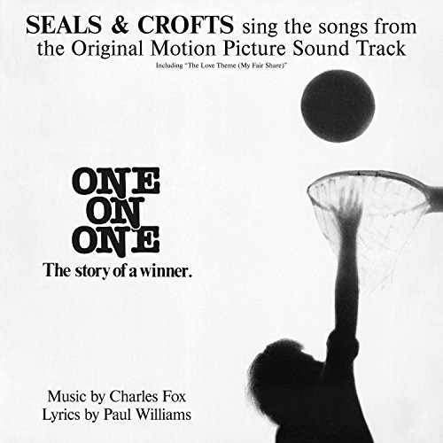 Seals & Crofts-One on One: Songs from the Original Motion Picture