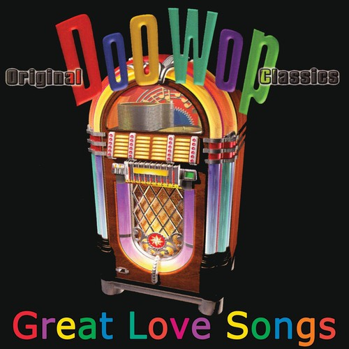 Doo Wop-Great Love Songs
