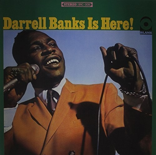 Darrell Banks Is Here