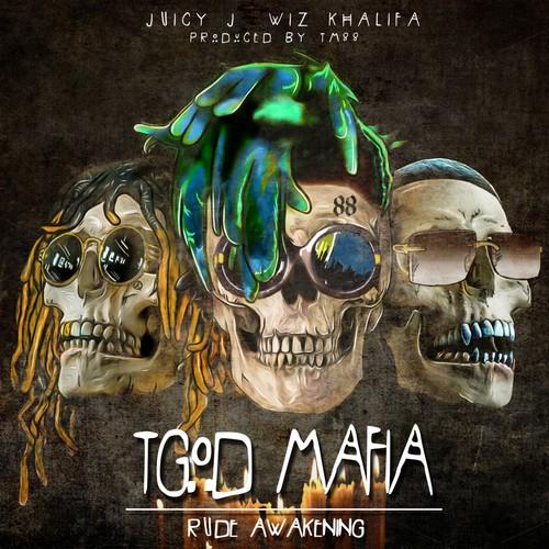 Tgod Mafia: Rude Awakening [Explicit Content]