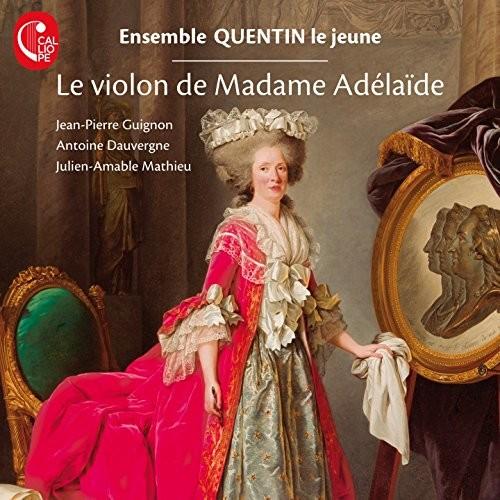Violon de Madame Adelaide