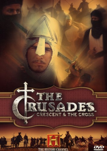 The Crusades: Crescent & the Cross
