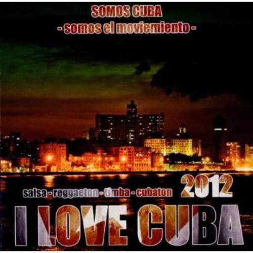 I Love Cuba 2012 /  Various