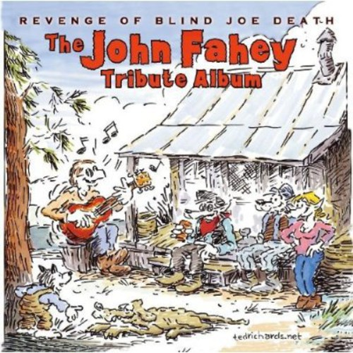 John Fahey Tribute Album: Revenge of Blind Joe [Import]