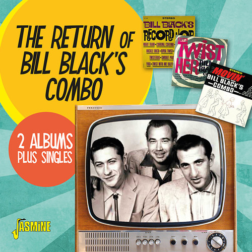 Return of Bill Black's Combo: 2 Albums + Singles [Import]