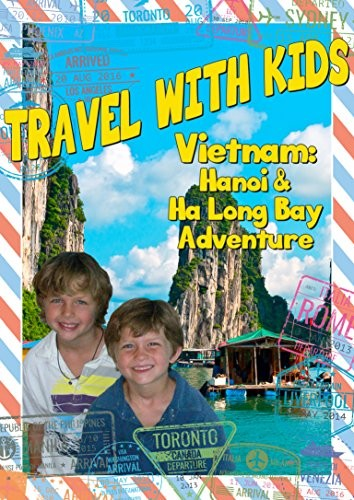Travel With Kids: Vietnam