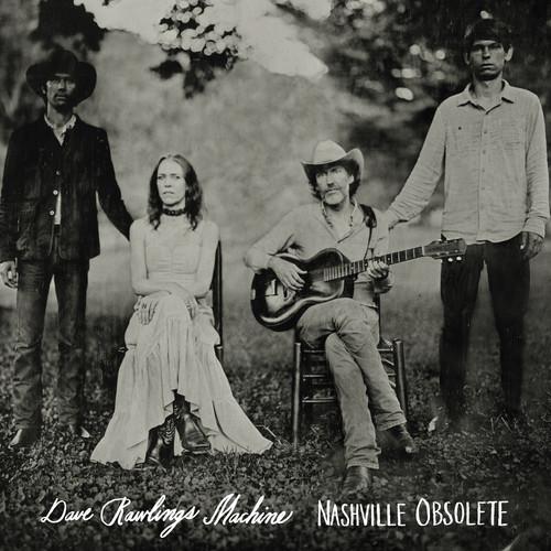 Nashville Obsolete , Dave Rawlings