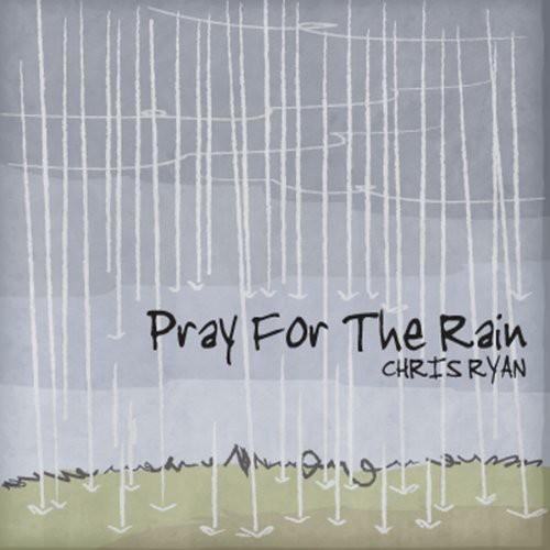 Pray for the Rain