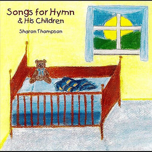 Songs for Hymn & His Children