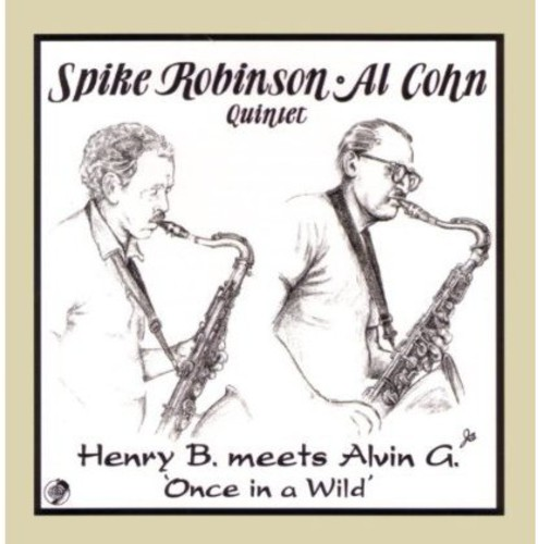 Henry B. Meets Alvin G.: Once In A Wild