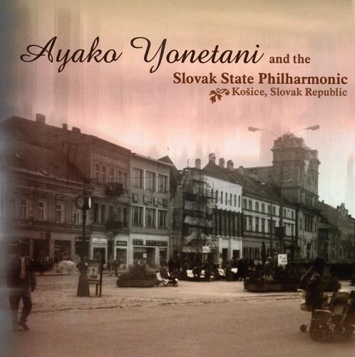 Ayako Yonetani & the Slovak State Philharmonic