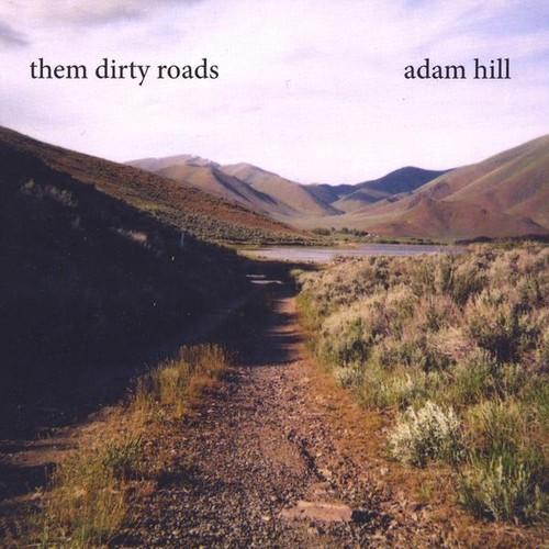 Them Dirty Roads